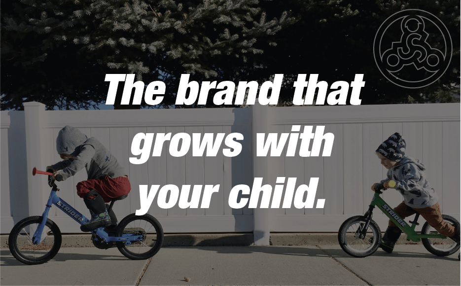 , We Believe, Strider Balance Bikes